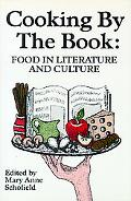 Cooking by the Book Food in Literature and Culture