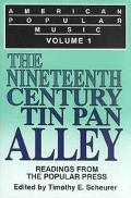 American Popular Music Vol 1 The Nineteenth Century Tin Pan Alley