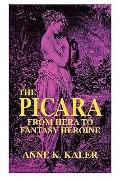 Picara From Hera to Fantasy Heroine
