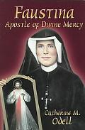 Faustina Apostle of Divine Mercy