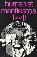 Humanist Manifestos One and Two