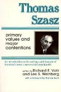 Thomas Szasz Primary Values and Major Content