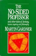 No-Sided Professor and Other Tales of Fantasy, Humor, Mystery, and Philosophy