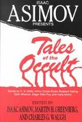 Isaac Asimov Presents Tales of the Occult Stories by H.G. Wells, Arthur Conan Doyle, Rudyard...