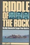 Riddle of the Rock The Only Successful Escape from Alcatraz