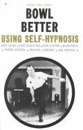 How You Can Bowl Better Using Self Hypnosis