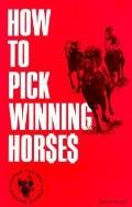 How to Pick Winning Horses
