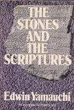 The Stones and the Scriptures (Evangelical Perspectives)