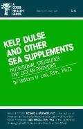 Kelp Dulse and Other Supplements from the Sea