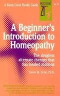 Beginners Introduction to Homeopathy: Good Health Guide