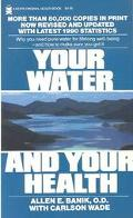 Your Water and Your Health