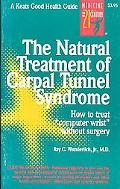 Natural Treatment of Carpal Tunnel Syndrome How to Treat