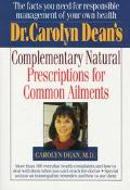 Dr. Carolyn Dean's Complementary Natural Remedies for Common Ailments - Carolyn Dean - Paper...