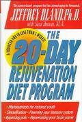 20-Day Rejuvenation Diet Program With the Revolutionary Phytonutrient Diet