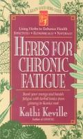 Herbs for Chronic Fatigue A Keats Good Herb Guide