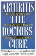 Arthritis: The Doctors' Cure