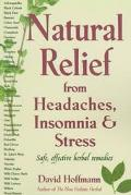 Natural Relief from Headaches, Insomnia and Stress