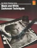 Black+white Darkroom Techniques