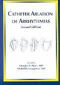 Catheter Ablation of Arrhythmias