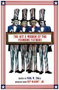 Wit and Wisdom of the Founding Fathers: George Washington/John Adams/Thomas Jefferson/Benjam...