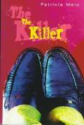 Killer: A Psychological Thriller - Patricia Melo - Hardcover