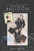 Man Flies: The Story of Alberto Santos-DuMont, Master of the Balloon
