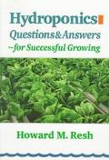 Hydroponics: Questions and Answers for Successful Growing