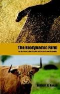Biodynamic Farm Agriculture in Service of the Earth and Humanity