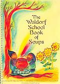 Waldorf School Book of Soups