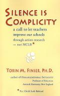 Silence Is Complicity: A Call to Let Teachers Improve Our Schools through Action Research  N...