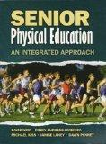 Senior Physical Education: An Integrated Approach