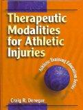 Therapeutic Modalities for Athletic Injuries (Athletic Training Education Series)