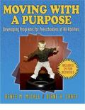 Moving With a Purpose Developing Programs for Preschoolers of All Abilities