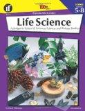Life Science, Grades 5 - 8 (The 100+ Series)