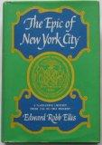 Epic of New York City: A Narrative History (Dorset Reprints - Old Town Books)