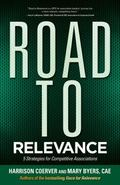 Road to Relevance: 5 Strategies for Competitive Associations