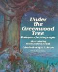 Under the Greenwood Tree Shakespeare for Young People