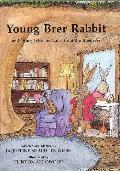 Young Brer Rabbit And Other Trickster Tales of the Americas