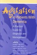 Agitation in Patients With Dementia A Practical Guide to Diagnosis and Management