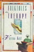 Folktales as Therapy