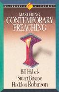 Mastering Contemporary Preaching - Bill Hybels - Hardcover