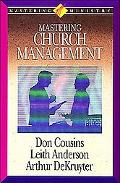 Mastering Ministry: Mastering Church Management - Leith Anderson - Hardcover