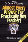 Almost Every Answer for Practically Any Teacher! A Resource Guide for All Who Desire to Teac...