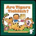 Are Tigers Ticklish? - Debby Anderson - Board Book - BOARD