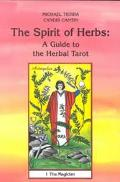 Spirit of Herbs A Guide to the Herbal Tarot