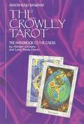 Crowley Tarot Handbook The Handbook to the Cards