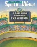 Spell It-Write!: A Spelling Process for Writers