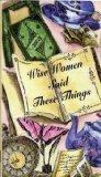Wise Women Said These Things (Pocket Gift Editions)