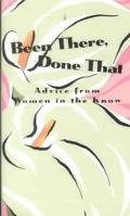Been There, Done That Advice from Women in the Know