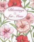 Blessings for Mom